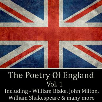 The Poetry of England - Volume 1, William Blake, William Wordsworth, Christopher Marlowe, William Shakespeare
