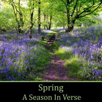 Spring: A Season in Verse
