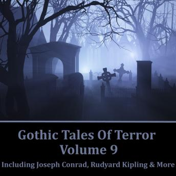 Gothic Tales of Terror - Volume 9