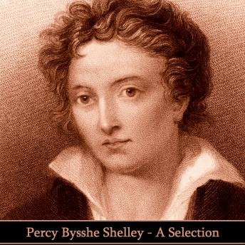 Shelley - A Selection, Percy Bysshe Shelley