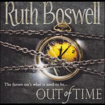 Out Of Time, Ruth Boswell