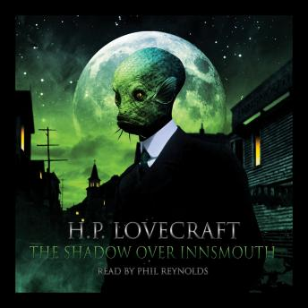 Shadow Over Innsmouth, HP Lovecraft