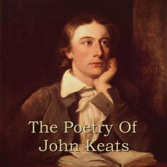 John Keats - The Poetry Of