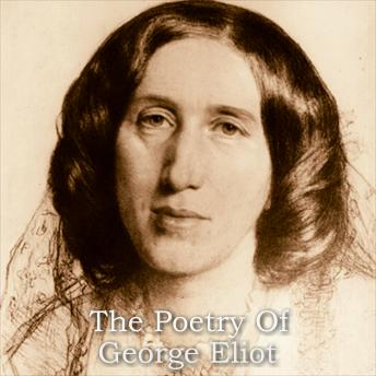 George Eliot - The Poetry Of, George Eliot