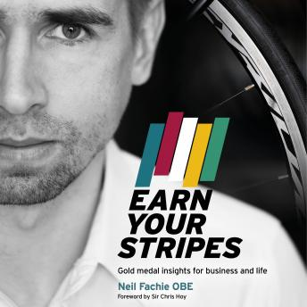 Earn Your Stripes: Gold medal insights for business and life