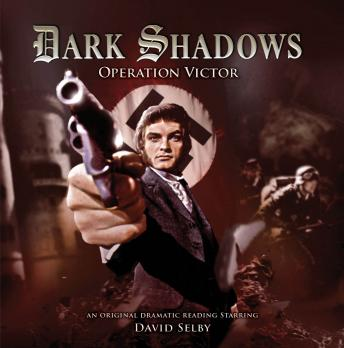Dark Shadows 27 - Operation Victor, Big Finish Productions
