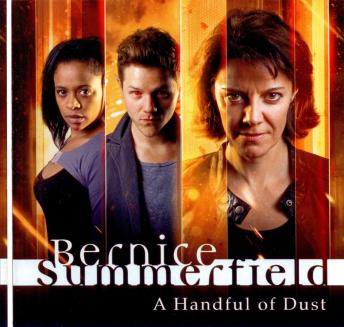 Bernice Summerfield 4 - New Frontiers - 1 - A Handful of Dust, Big Finish Productions