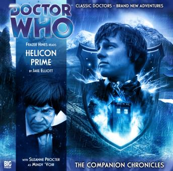 Doctor Who - The Companion Chronicles 2.2: Helicon Prime