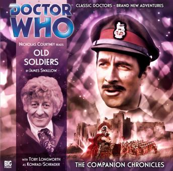 Doctor Who - The Companion Chronicles 2.3: Old Soldiers, Big Finish Productions