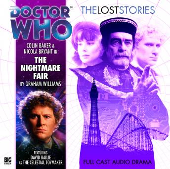 Doctor Who - The Lost Stories 1.1: The Nightmare Fair, Big Finish Productions