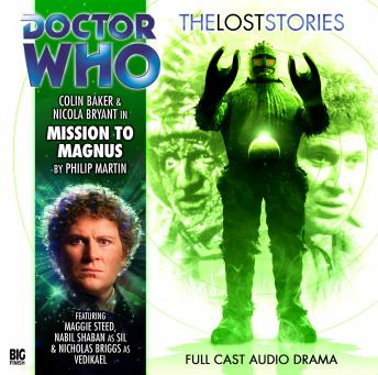 Doctor Who - The Lost Stories 1.2: Mission to Magnus
