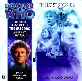 Doctor Who - The Lost Stories 1.8: The Macros