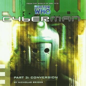 Cyberman 1.3: Conversion, Big Finish Productions