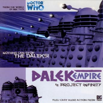 Dalek Empire 1.4: Project Infinity, Big Finish Productions
