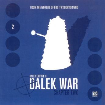 Download Dalek Empire 2.2: Dalek War Chapter Two by Big Finish Productions