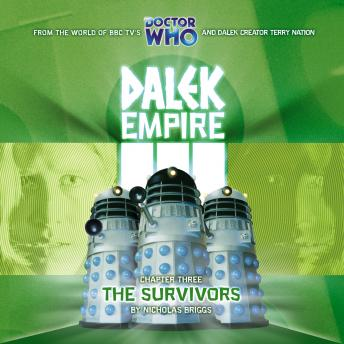 Dalek Empire 3.3 The Survivors, Nicholas Briggs