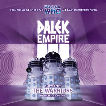 Download Dalek Empire 3.5 The Warriors by Nicholas Briggs