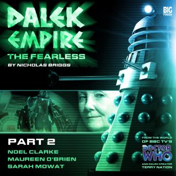 Download Dalek Empire 4.2 The Fearless Part 2 by Nicholas Briggs