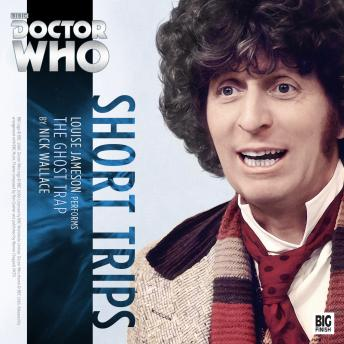 Doctor Who - Short Trips - The Ghost Trap