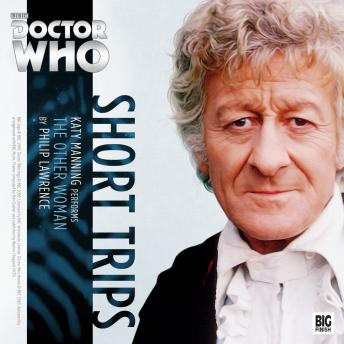 Download Doctor Who - Short Trips - The Other Woman by Philip Lawrence