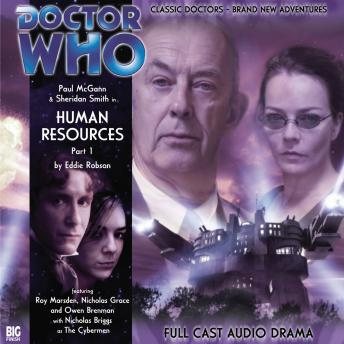Doctor Who - The 8th Doctor Adventures 1.7 Human Resources Part 1, Eddie Robson