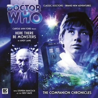 Download Doctor Who - The Companion Chronicles - Here There Be Monsters by Andy Lane