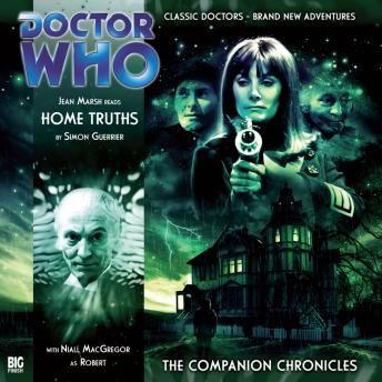 Download Doctor Who - The Companion Chronicles - Home Truths by Simon Guerrier