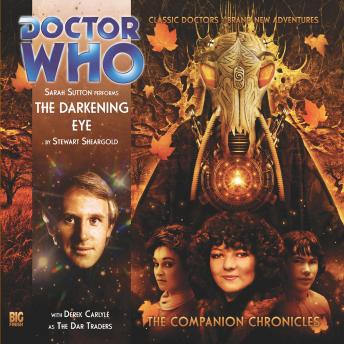 Doctor Who - The Companion Chronicles - The Darkening Eye