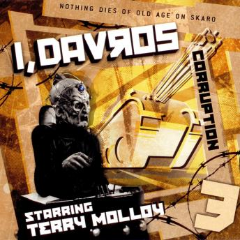 I, Davros 1.3 Corruption