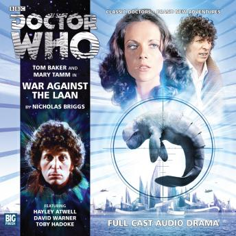Download Doctor Who - The 4th Doctor Adventures 2.3 War Against the Laan by Nicholas Briggs