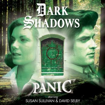 Dark Shadows - Panic