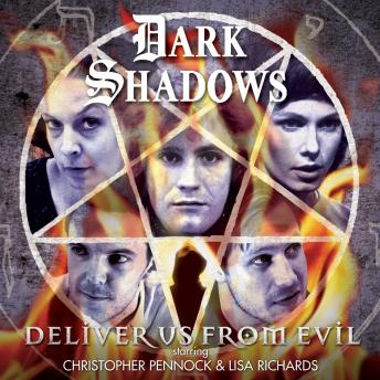 Dark Shadows - Deliver Us From Evil, Aaron Lamont