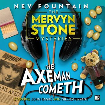 Mervyn Stone Mysteries - The Axeman Cometh, Nev Fountain