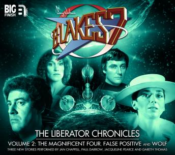Blake's 7 - The Liberator Chronicles Volume 02, Eddie Robson, Simon Guerrier