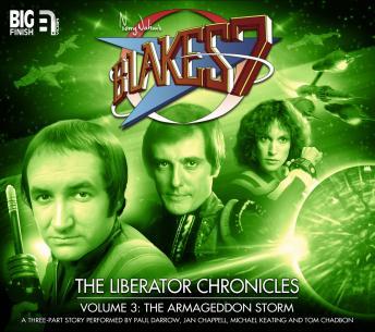 Blake's 7 - The Liberator Chronicles Volume 03
