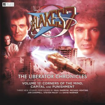 Blake's 7 - The Liberator Chronicles Volume 12