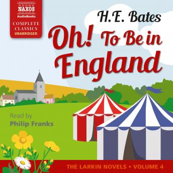 Oh! To Be in England Volume 4