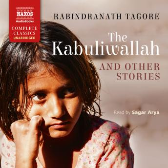 Kabuliwallah and Other Stories, Rabindranath Tagore