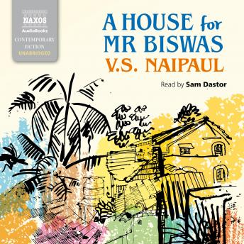 House for Mr Biswas, V.S. Naipaul