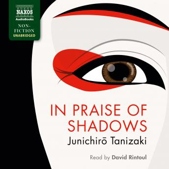 In Praise of Shadows, Junichiro Tanizaki