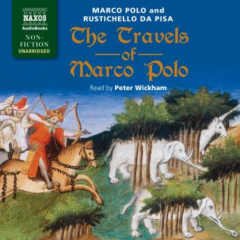 Download Travels of Marco Polo by Marco Polo, Rustichello Da Pisa