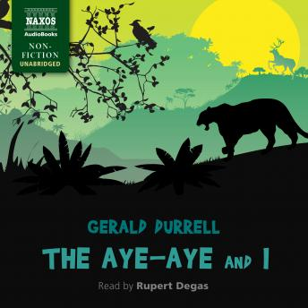 Download Aye-Aye and I by Gerald Durrell