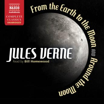 From Earth to the Moon and Around the Moon, Jules Verne
