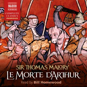 Le Morte d'Arthur:The Whole Book of King Arthur and of His Noble Knights of the Round Table
