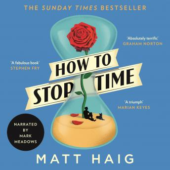 Download How to Stop Time by Matt Haig