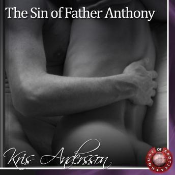Sin of Father Anthony, Kris Andersson