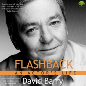Flashback - An Actor's Life, David S. Barry