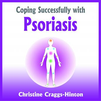Coping Successfully With Psoriasis, Christine Craggs-Hinton