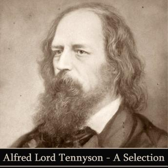 Poetry Of Alfred Lord Tennyson, Alfred Lord Tennyson