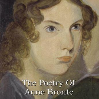 Poetry Of Anne Bronte, Anne Bronte